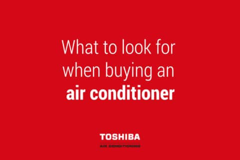 text what to look for when buying an air conditioner